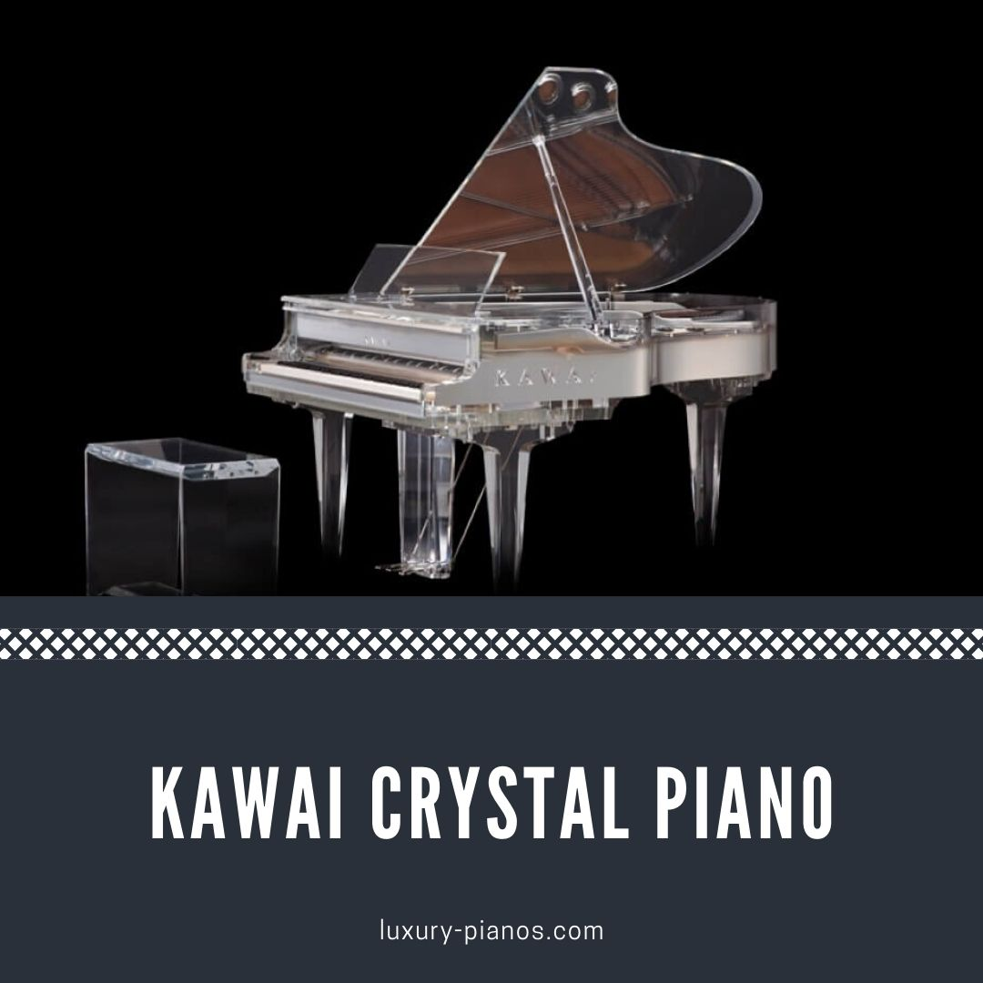 Kawai Crystal Piano