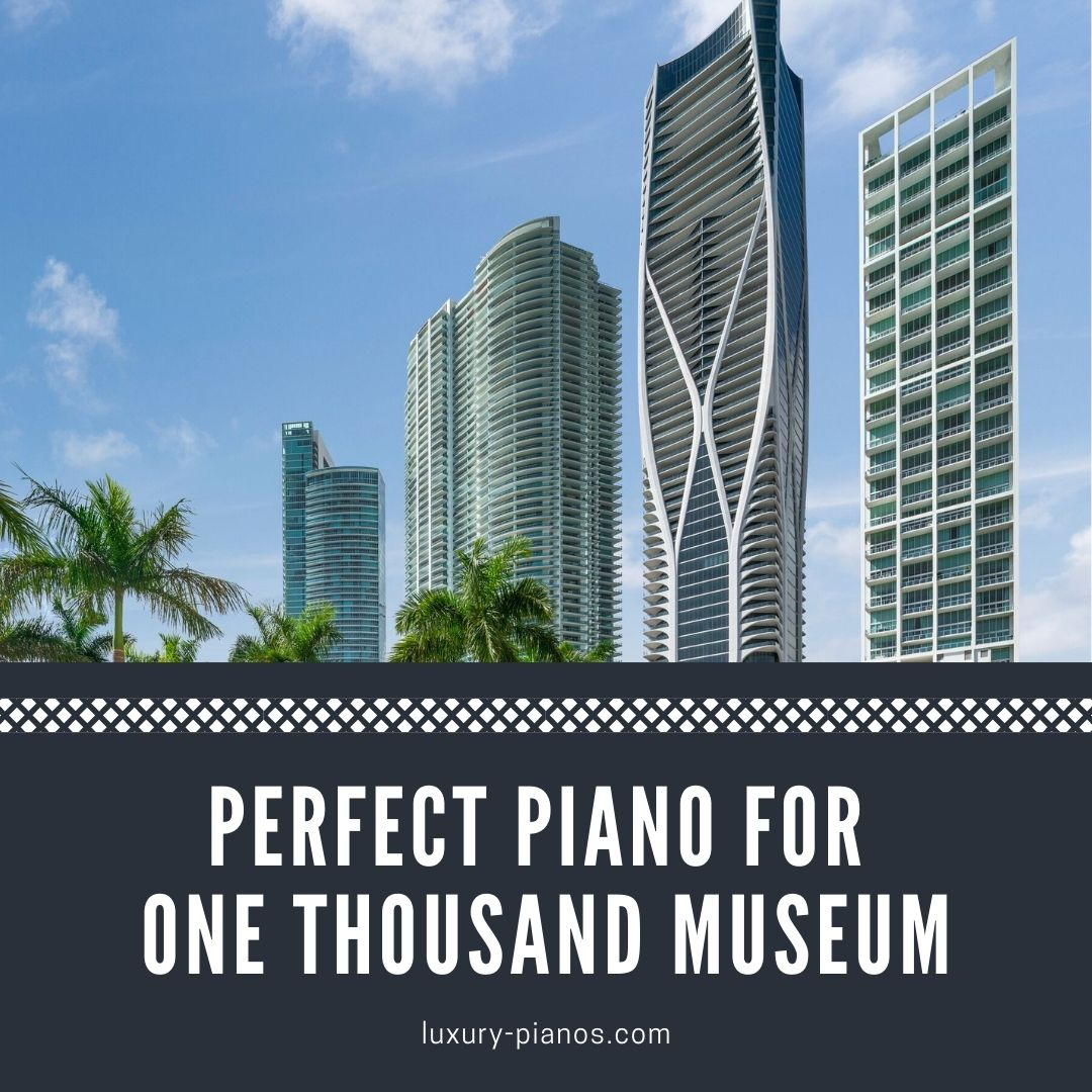 Perfect Piano for One Thousand Museum